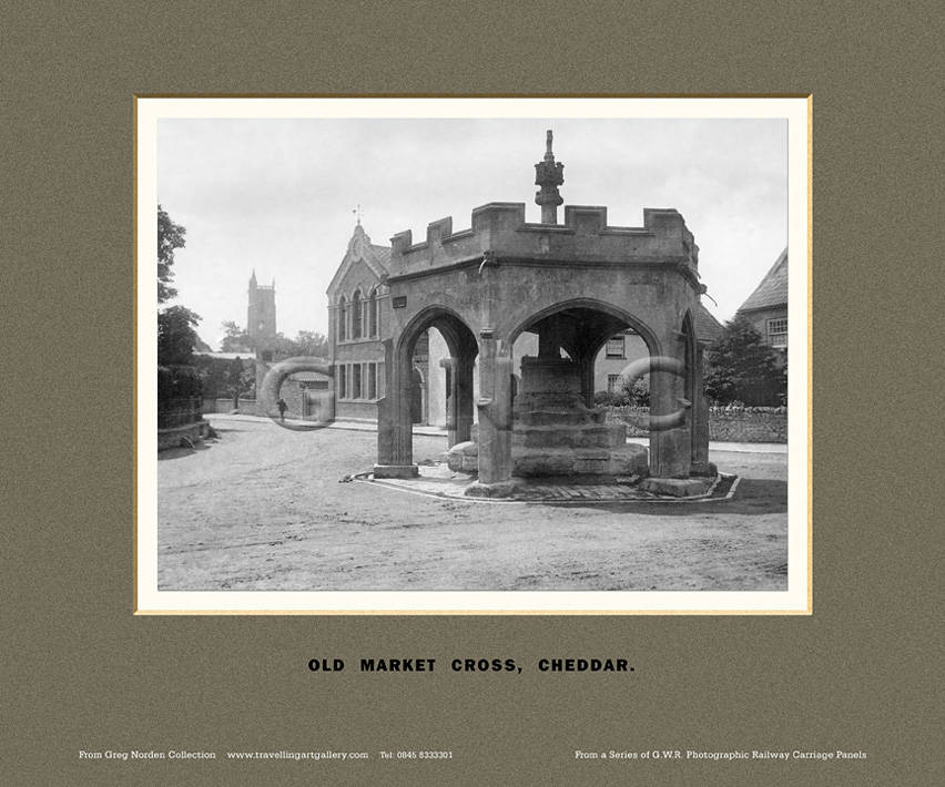 Cheddar, Old Market Cross - Great Western Railway